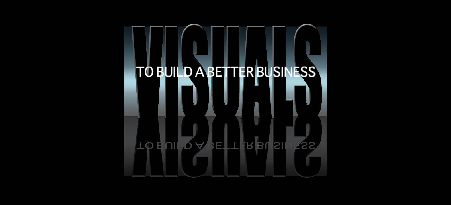 Visuals Build a Better Business